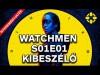 Az új sorozatkedvencünk! - Watchmen S01E01 kibeszélő + NYEREMÉNYJÁTÉK
